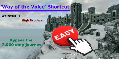 Way of the Voice - Shortcut - - Bypass the 7000 Step Journey