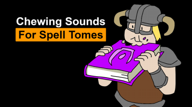 Chewing Sounds for Spell Tomes