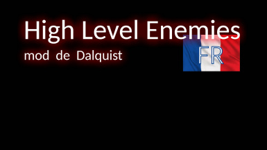 High Level Enemies - French version