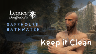 Keep it Clean recognizes Bathwater in the Legacy of the Dragonborn Safehouse (and other places probably)