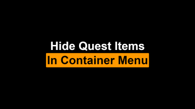 Hide Quest Items in Container Menu