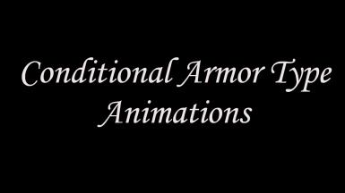 Conditional Armor Type Animations