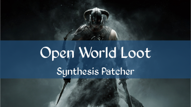 Open World Loot Consistency Synthesis Patcher