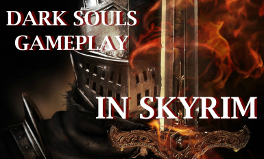 Dark Souls Gameplay in Skyrim
