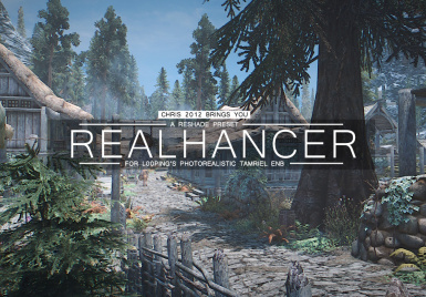 Realhancer Reshade (by chris2012) for L00ping's Photorealistic Tamriel ENB