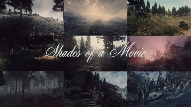 Shades of a Movie - ENB Preset for Cathedral Weathers