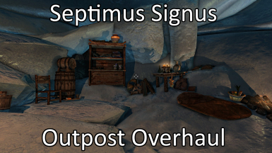 Septimus Signus Outpost Overhaul