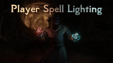Player Spell Lighting for Vanilla and ENB