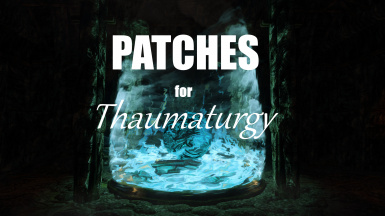 Patches for Thaumaturgy