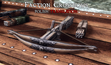 Faction Crossbows SE - Polish Translation