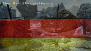 More Bandit Camps - German