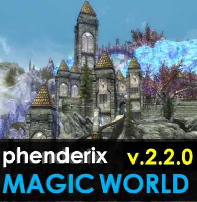Phenderix Magic World at Skyrim Special Edition Nexus - Mods and