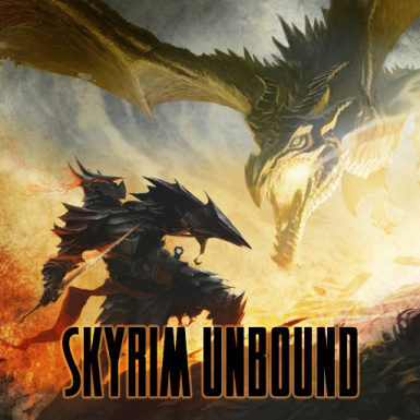 Skyrim Unbound (Alternate Start)