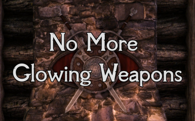 No More Glowing Weapons Mod