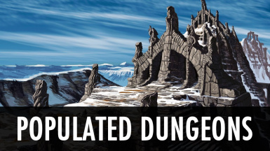 Populated Dungeons Caves Ruins Legendary