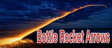 Bottle Rocket Arrows