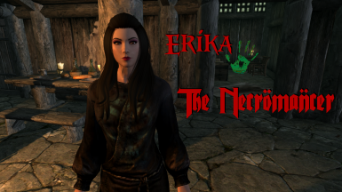 Erika The Necromancer - Standalone Follower (WIP)