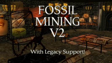 Fossil Mining - with Legacy support