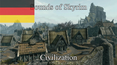 Sounds of Skyrim - Civilization - German Translation