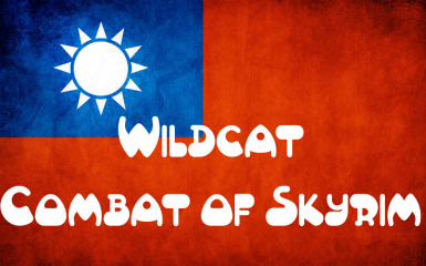 Wildcat - Combat of Skyrim - Traditional Chinese Translation