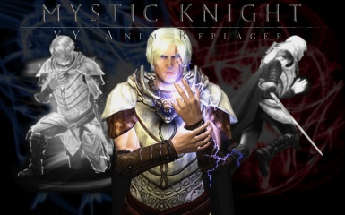 YY Animation Replacer - Mystic Knight for Sse