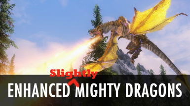 enhanced slightly mighty dragons