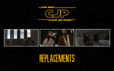 Classic Jedi Project (CJP) Replacements