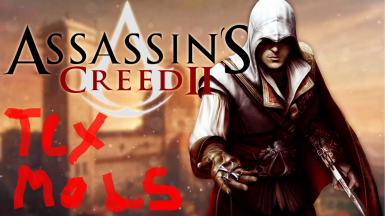 Assassins Creed 2 Texmod Collection