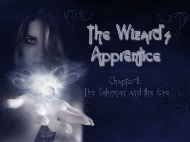 The Wizards Apprentice Chapter II