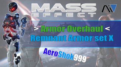 Armor Overhaul - Remnant Armor set X (Boosted and improved)