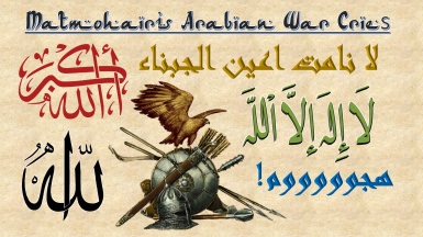 Matmohair1's Arabian War Cries and Banners