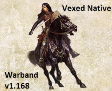 Vexed Native Mod by Vechs for v1.168