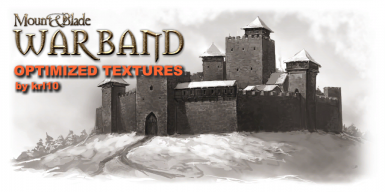MB Warband - Optimized Textures