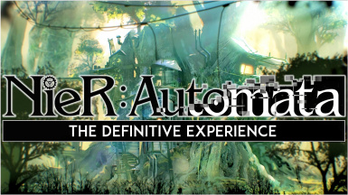 The Definitive NieR Automata Experience (Mod List and Guide)