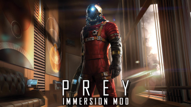 PREY Immersion Mod