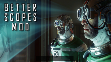 PREY Better Scopes Mod