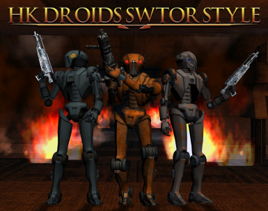 HK Droids SWTOR-Style