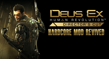Deus ex HR DC Hardcore Revived