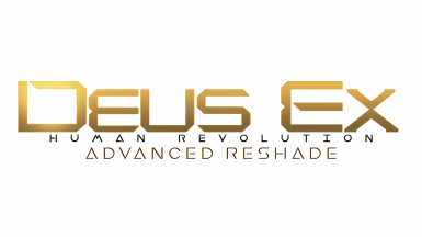 Deus Ex Human Revolution Advanced Reshade