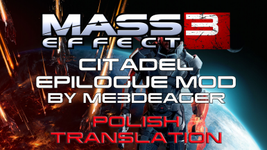 Citadel Epilogue Mod - Polish translation