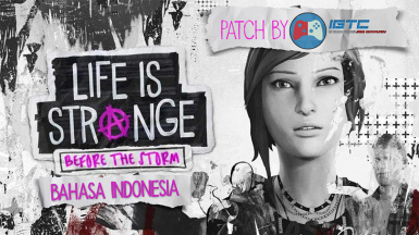 Life is Strange - Before the Storm Bahasa Indonesia MOD