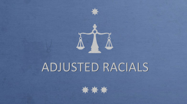 Adjusted Racials