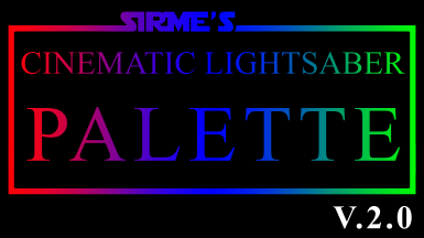 SiRME's Cinematic Lightsaber Palette