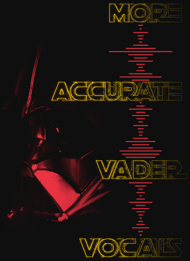 More Accurate Darth Vader Vocals