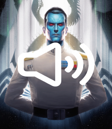 Grand Admiral Thrawn Speaks