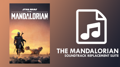 The Mandalorian - Soundtrack Replacement Mod