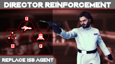 Director Reinforcement (Replace ISB Agent)
