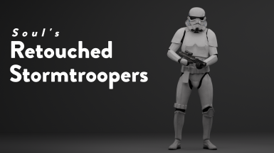 Soul's Retouched Stormtroopers