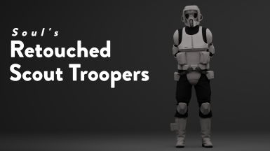 Soul's Retouched Scout Troopers