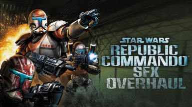 Republic Commando SFX Overhaul